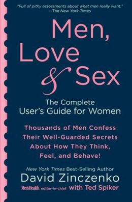 Men, Love and Sex: The Complete User's Guide for Women