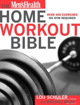 Men's Health Home Workout Bible