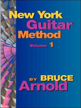 New York Guitar Method Volume One