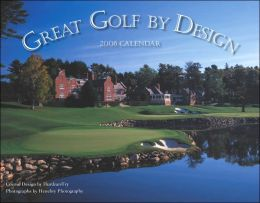 2006 Great Golf by Design Wall Calendar