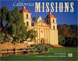 2011 California Missions Wall Calendar