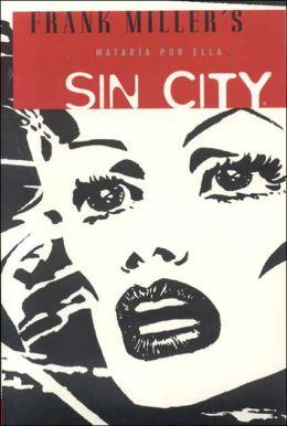 Sin City 2: Mataría por ella (Sin City, Volume 2: A Dame to Kill For)