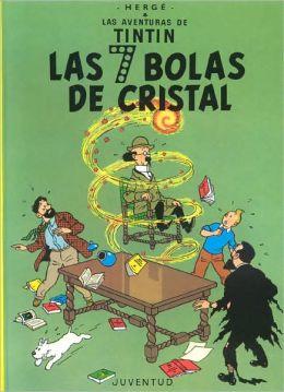 Tintin: Las siete bolas de cristal (The Seven Crystal Balls)