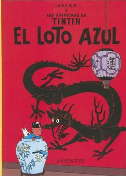 Tintin: El loto azul: Tintin: The Blue Lotus
