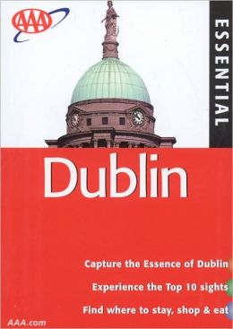 AAA Essential Guide Dublin (AAA Essential Guides Series)