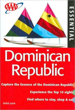 AAA Essential Dominican Republic (AAA Essential Guides Series)
