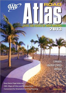 AAA Road Atlas 2013