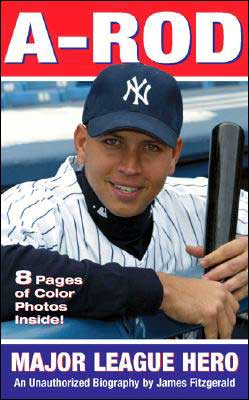 A-Rod: Major League Hero