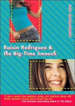 Raisin Rodriguez and the Big-Time Smooch