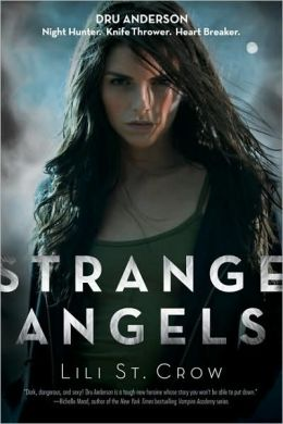 Strange Angels (Strange Angels Series #1)