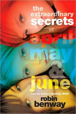 The Extraordinary Secrets of April, May, and June