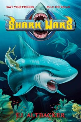 Shark Wars (Shark Wars Series #1)