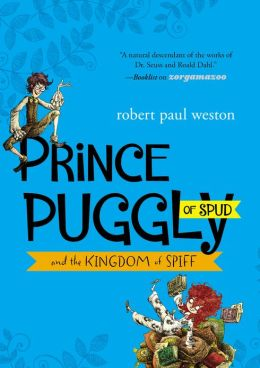 Prince Puggly of Spud and the Kingdom of Spiff