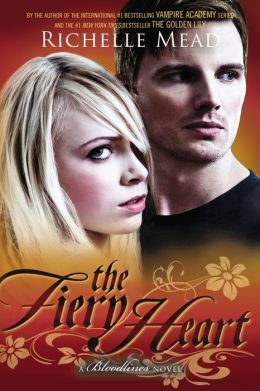 Bloodlines 4 - The Fiery Heart - Richelle Mead