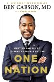Book Cover Image. Title: One Nation:  What We Can All Do to Save America's Future, Author: Ben Carson