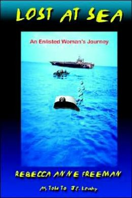 Lost at Sea: An Enlisted Woman's Journey