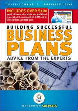 Building a Successful Business Plan: Advice from the Experts