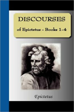 Discourses Of Epictetus - Books 1-4