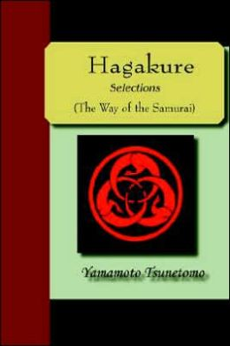 Hagakure - Selections (The Way Of The Samurai)