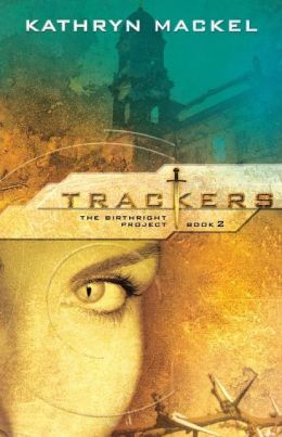 Trackers (Birthright Project Series #2)