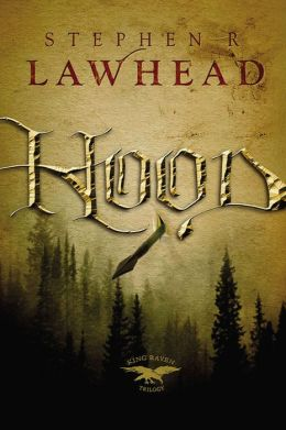 Hood (King Raven Trilogy Series #1)