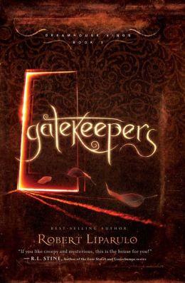 Gatekeepers (Dreamhouse Kings Series #3)