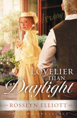 Lovelier Than Daylight (Saddler's Legacy Series #3)