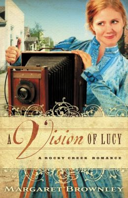 A Vision of Lucy (Rocky Creek Romance Series #3)