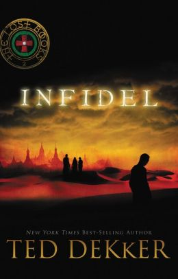 Infidel (Lost Books Series #2)