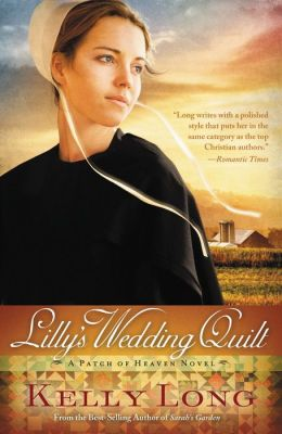 Lilly's Wedding Quilt (Patch of Heaven Series #2)