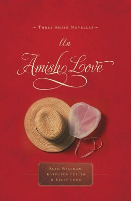 An Amish Love: Healing Hearts / What the Heart Sees / A Marriage of the Heart