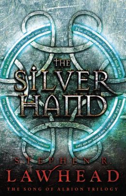 The Silver Hand (Song of Albion Series #2)