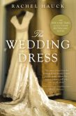 Book Cover Image. Title: The Wedding Dress, Author: Rachel Hauck