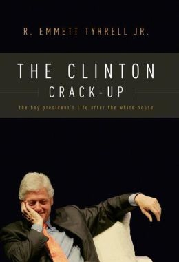 The Clinton Crack-Up: The Boy President's Life After the White House