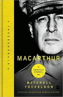 MacArthur: America's General