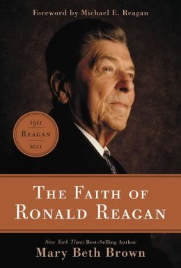 The Faith of Ronald Reagan