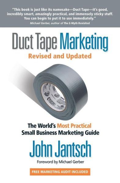 Free books for downloading to kindle Duct Tape Marketing: The World's Most Practical Small Business Marketing Guide  by John Jantsch 9781595554659
