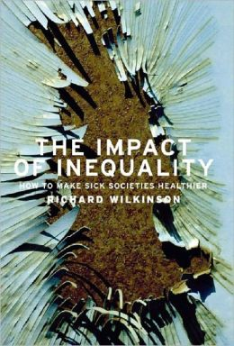 Impact of Inequality: How to Make Sick Societies Healthier