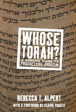 Whose Torah?: A Concise Guide to Progressive Judaism
