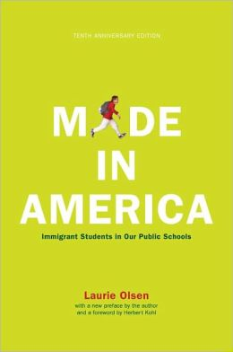 Made in America: Immigrant Students in Our Public Schools, Tenth Anniversary Edition