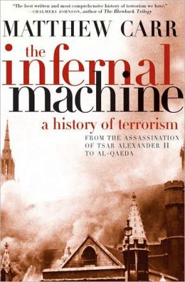 Infernal Machine: A History of Terrorism