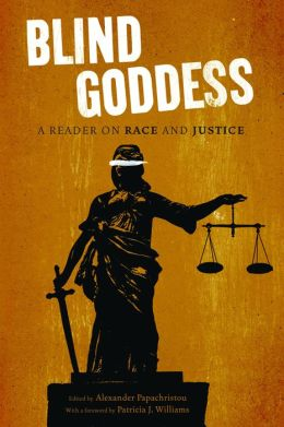 The Blind Goddess: A Reader on Race and Justice