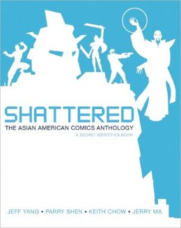 Shattered: The Asian American Comics Anthology