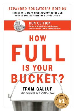How Full Is Your Bucket? (Expanded Educator's Edition)