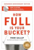 Book Cover Image. Title: How Full Is Your Bucket? (Expanded Anniversary Edition), Author: Tom Rath