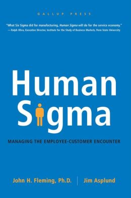 Human Sigma: Managing the Employee - Customer Encounter