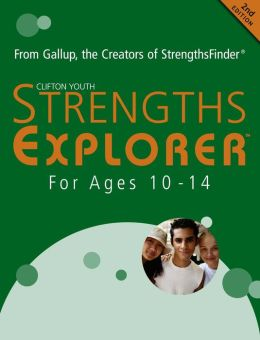 Strengths Explorer for Ages 10 to 14: From Gallup, the Creators of StrenghtsFinder