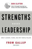 Book Cover Image. Title: Strengths-Based Leadership:  Great Leaders, Teams, and Why People Follow, Author: Tom Rath