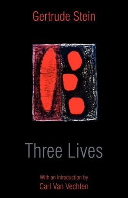 Three Lives (Introduction By Carl Van Vechten)