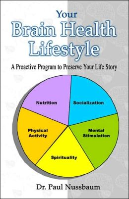 Your Brain Health Lifestyle: A Proactive Program to Preserve Your Life Story